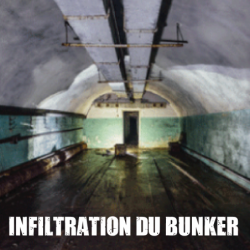 Escape Game - Infiltration du Bunker