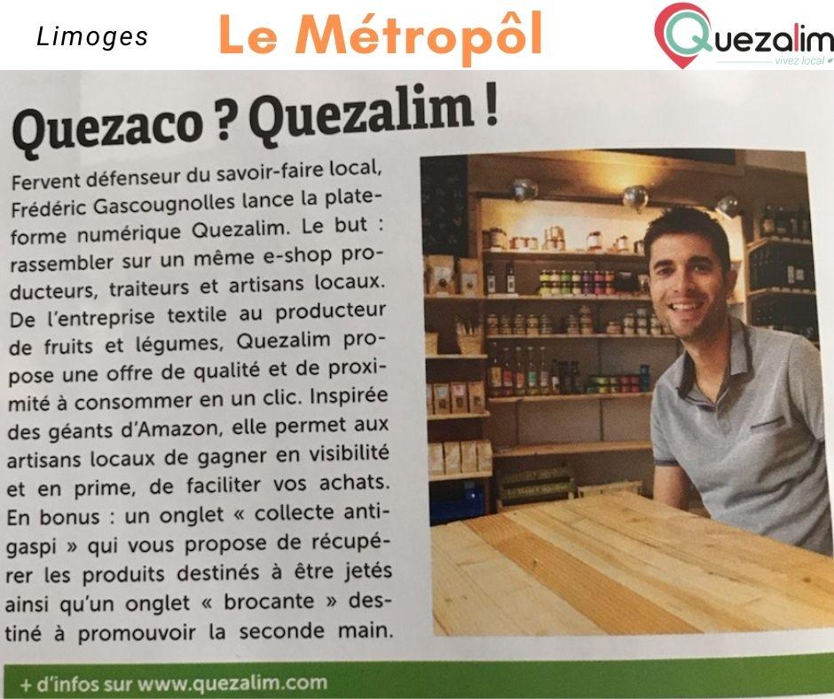 Le Métropol parle de Quezalim ! Quezaco ?